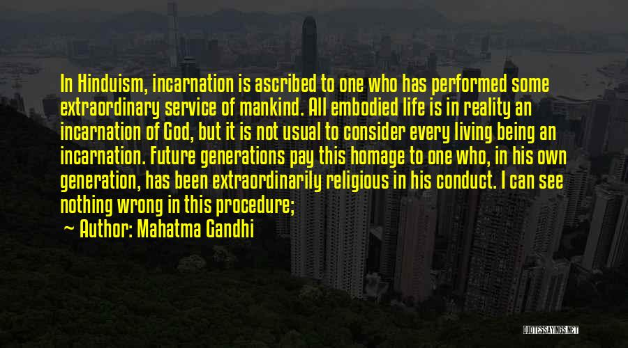 Service To Mankind Is Service To God Quotes By Mahatma Gandhi