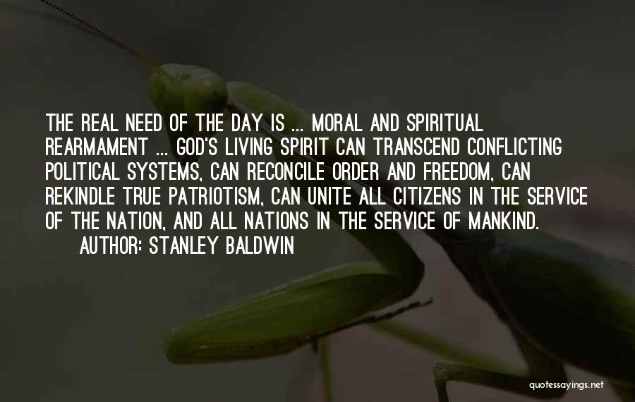 Service To Mankind Is Service To God Quotes By Stanley Baldwin