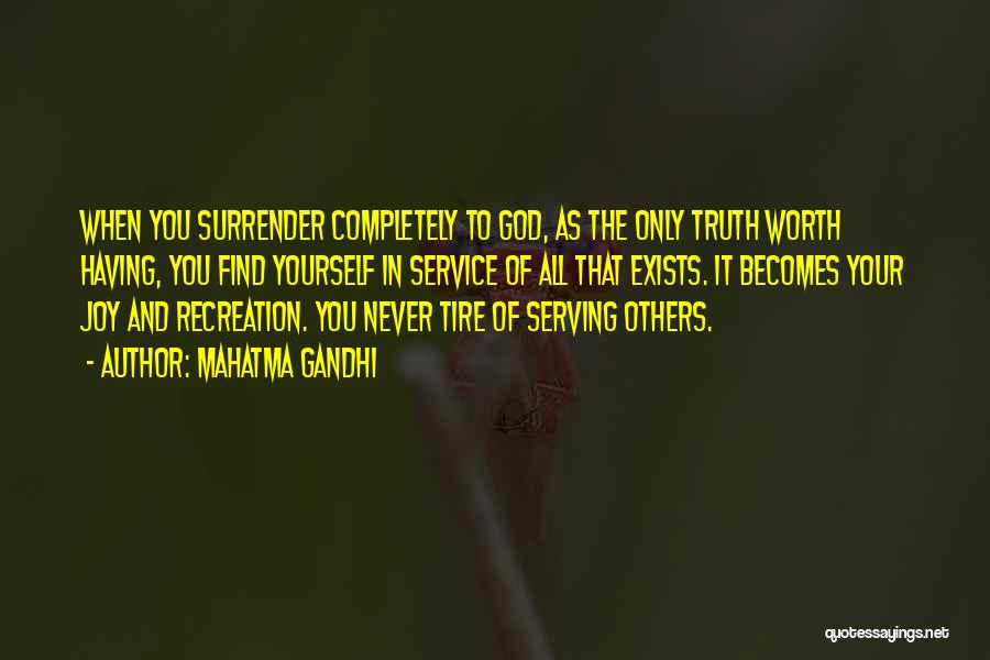 Serving God With Joy Quotes By Mahatma Gandhi