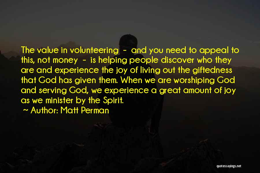 Serving God With Joy Quotes By Matt Perman