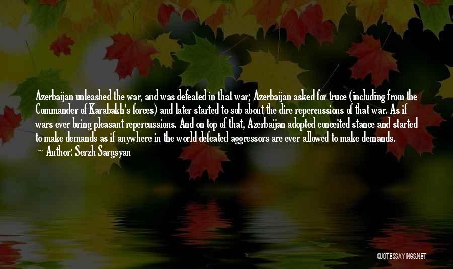 Serzh Sargsyan Quotes 1068487