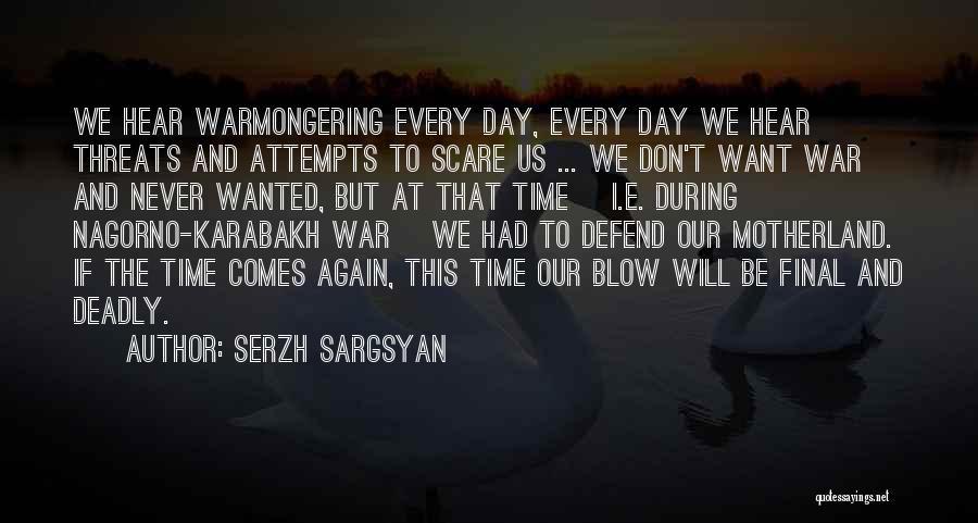 Serzh Sargsyan Quotes 190151
