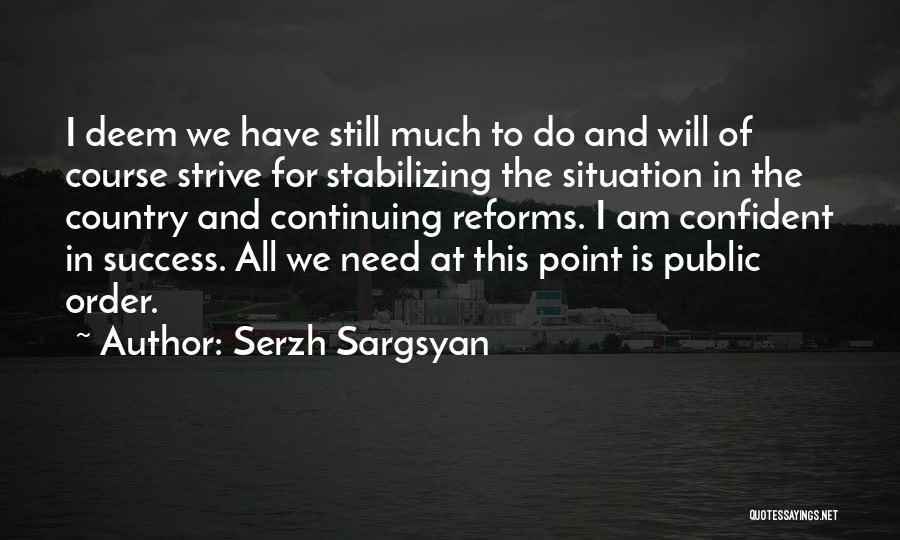 Serzh Sargsyan Quotes 209221