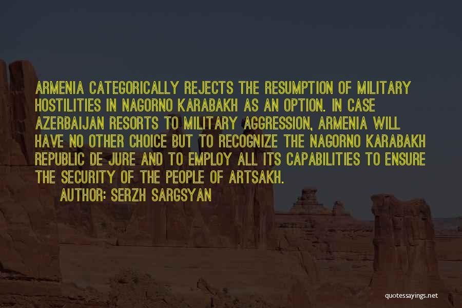 Serzh Sargsyan Quotes 2179510