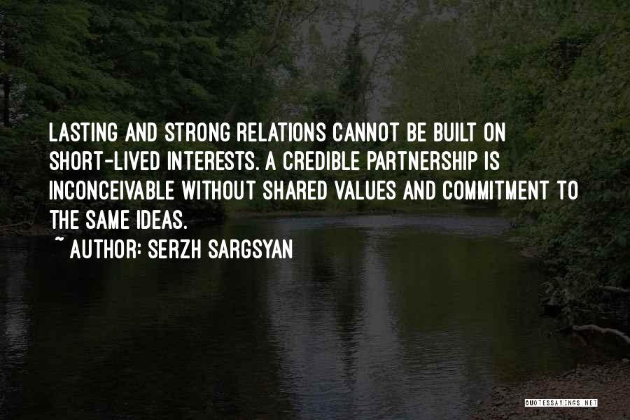 Serzh Sargsyan Quotes 618741