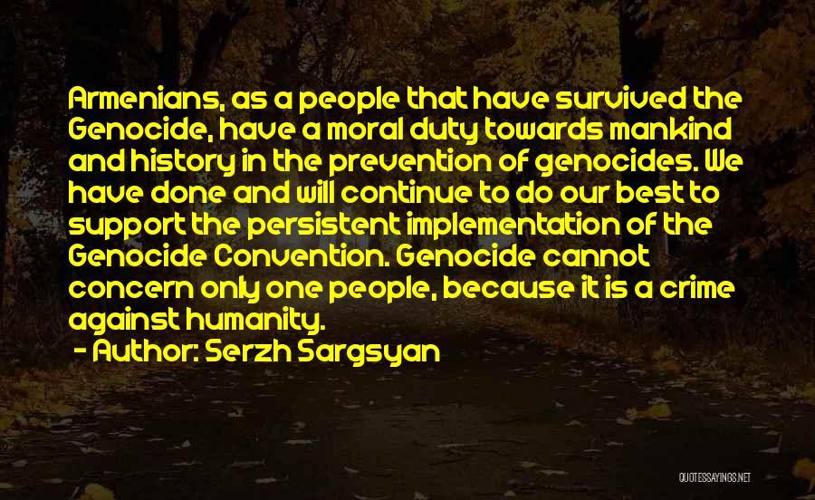 Serzh Sargsyan Quotes 751588