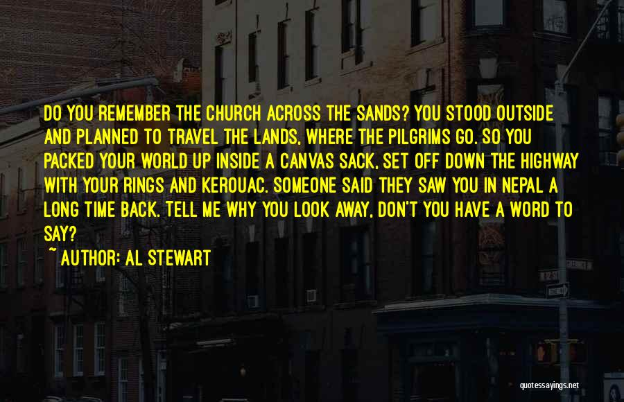 Set Off Long Quotes By Al Stewart