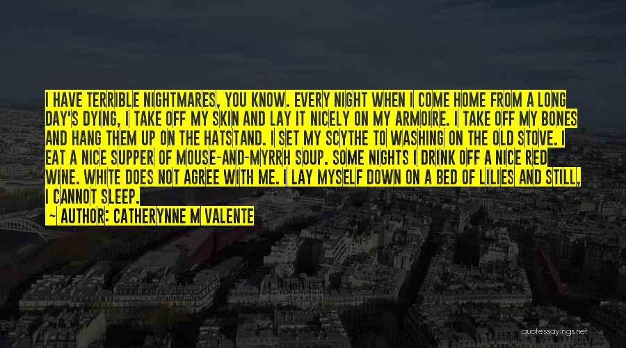 Set Off Long Quotes By Catherynne M Valente