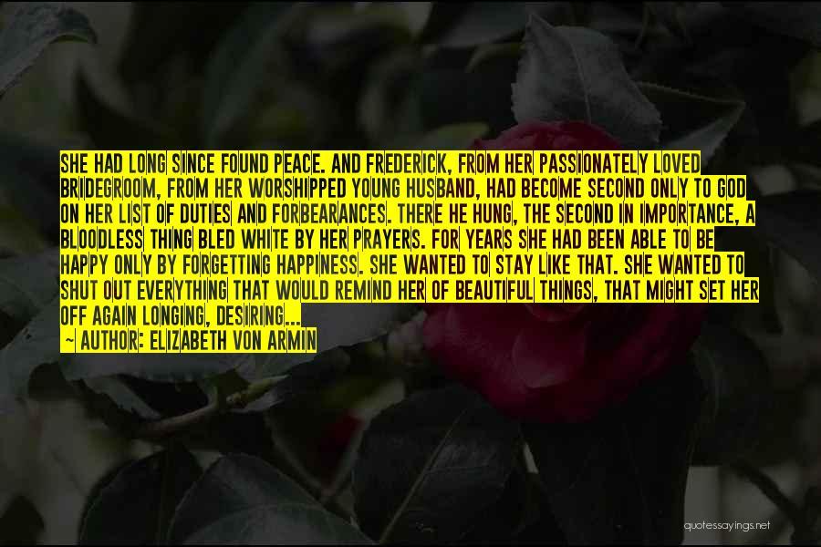 Set Off Long Quotes By Elizabeth Von Armin