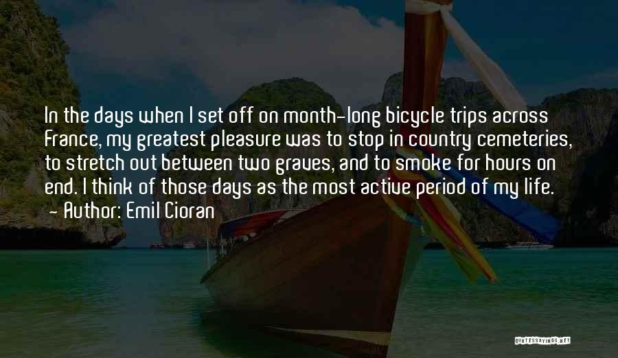 Set Off Long Quotes By Emil Cioran
