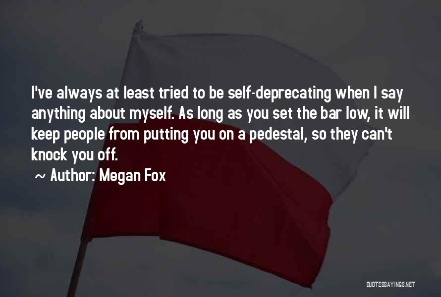 Set Off Long Quotes By Megan Fox