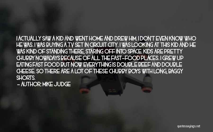 Set Off Long Quotes By Mike Judge