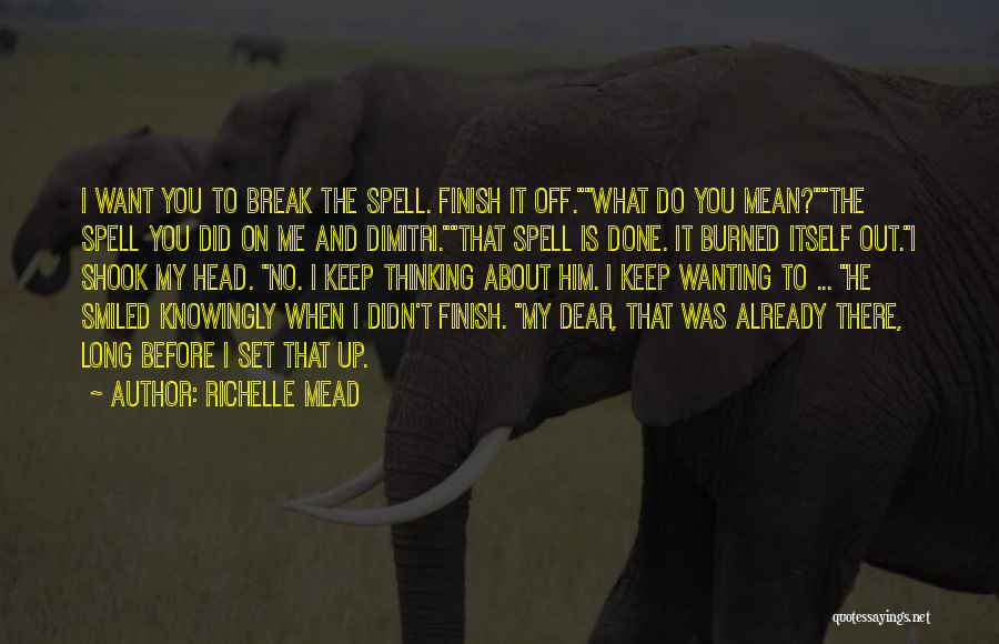 Set Off Long Quotes By Richelle Mead