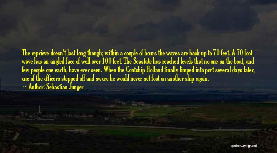 Set Off Long Quotes By Sebastian Junger