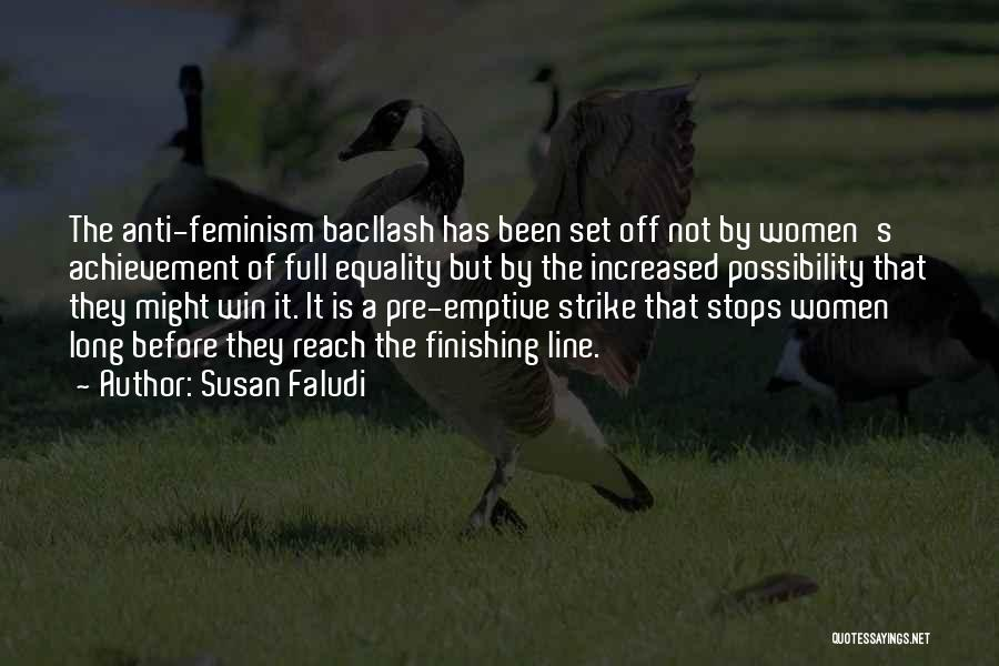 Set Off Long Quotes By Susan Faludi