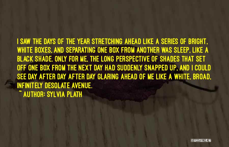 Set Off Long Quotes By Sylvia Plath