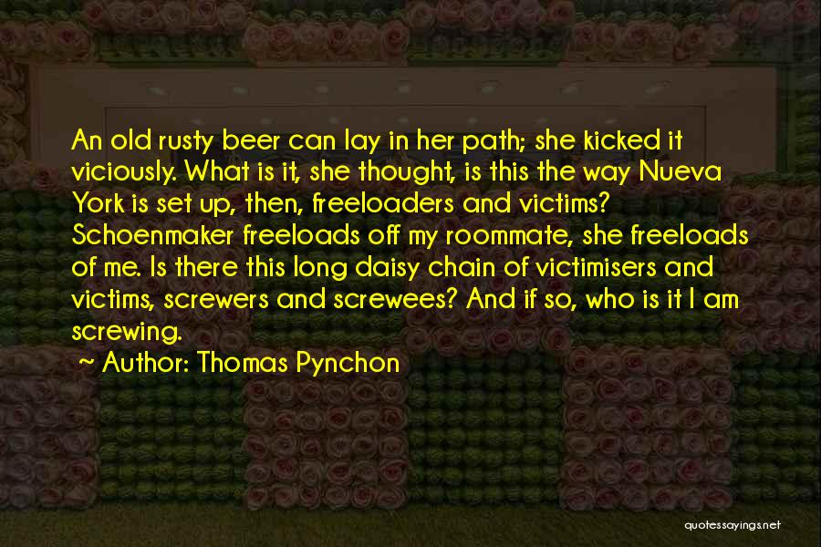 Set Off Long Quotes By Thomas Pynchon
