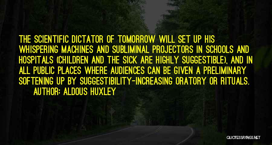 Set Up Quotes By Aldous Huxley