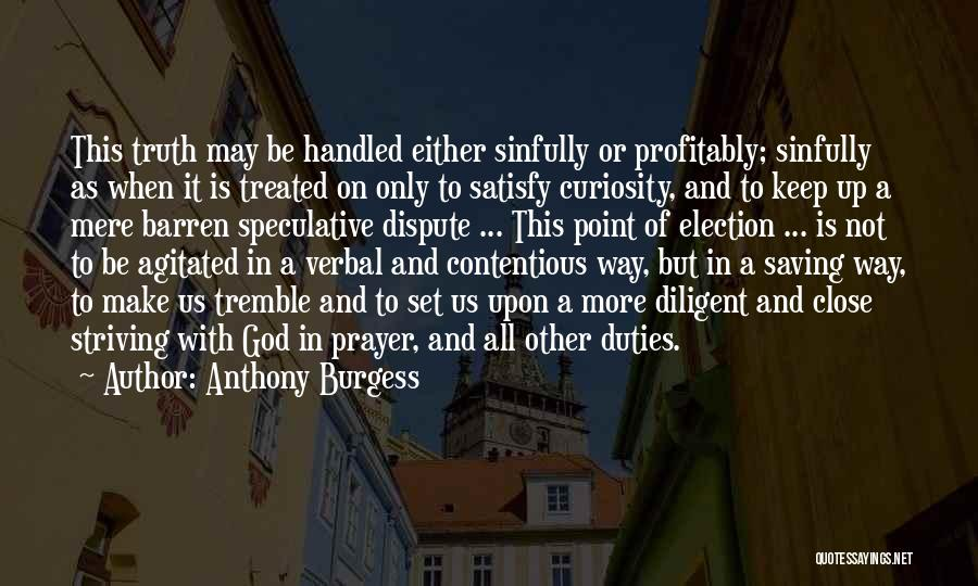 Set Up Quotes By Anthony Burgess