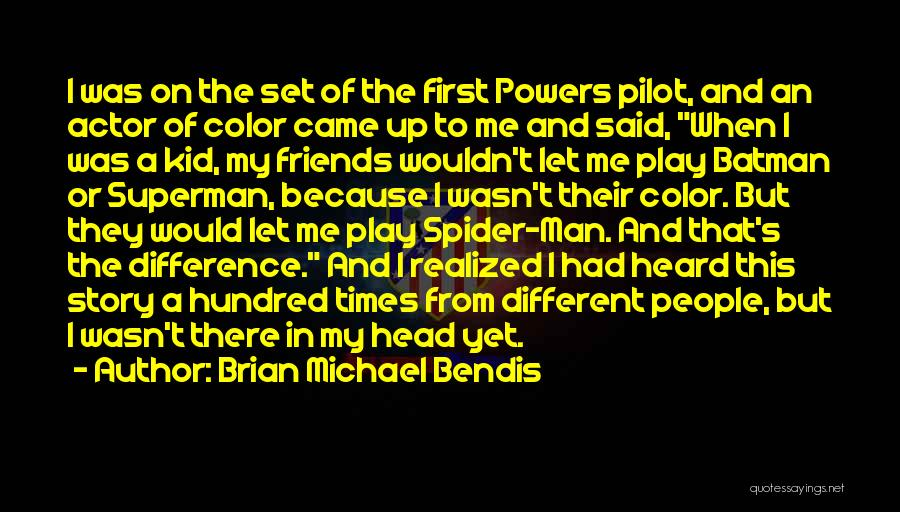 Set Up Quotes By Brian Michael Bendis