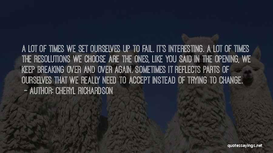 Set Up Quotes By Cheryl Richardson