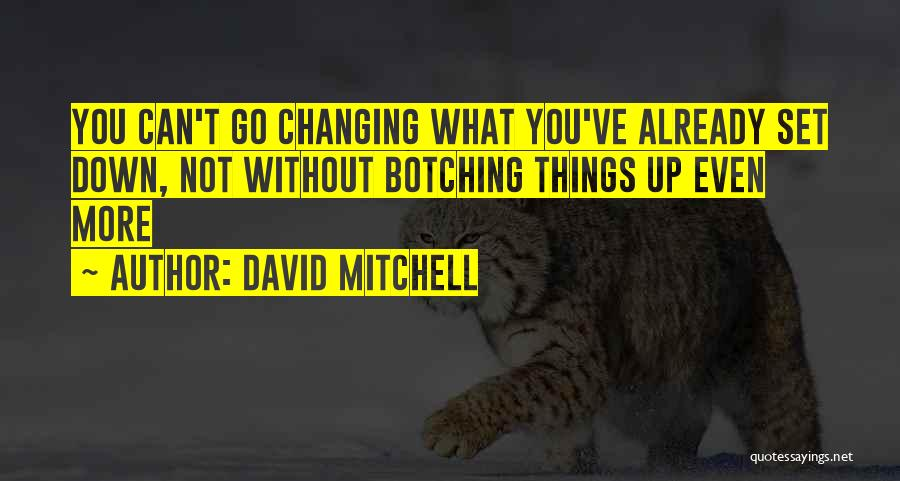 Set Up Quotes By David Mitchell