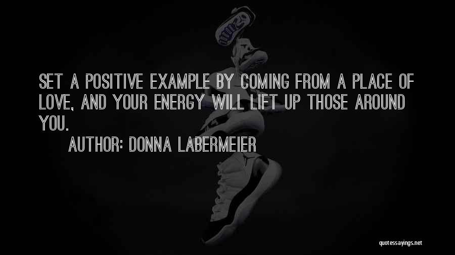 Set Up Quotes By Donna Labermeier
