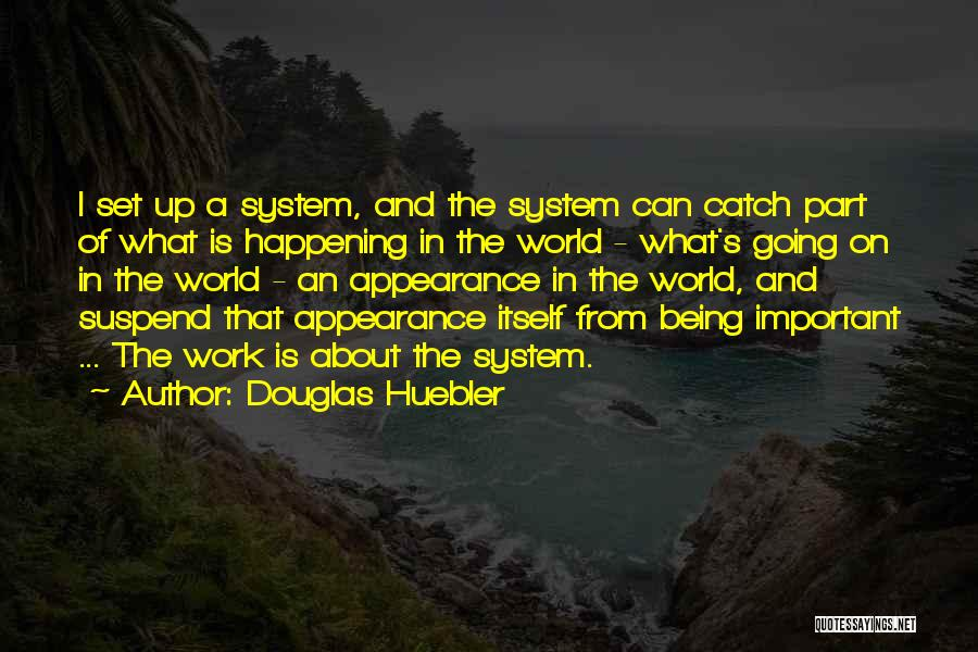 Set Up Quotes By Douglas Huebler