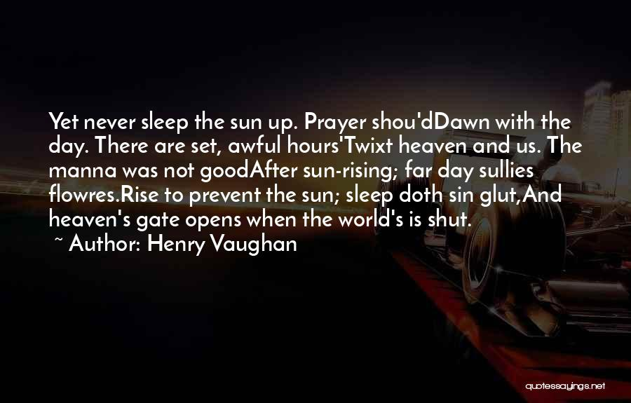 Set Up Quotes By Henry Vaughan
