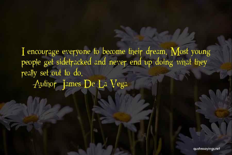 Set Up Quotes By James De La Vega
