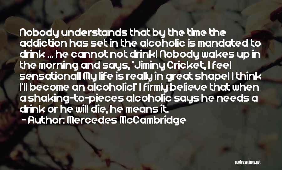 Set Up Quotes By Mercedes McCambridge