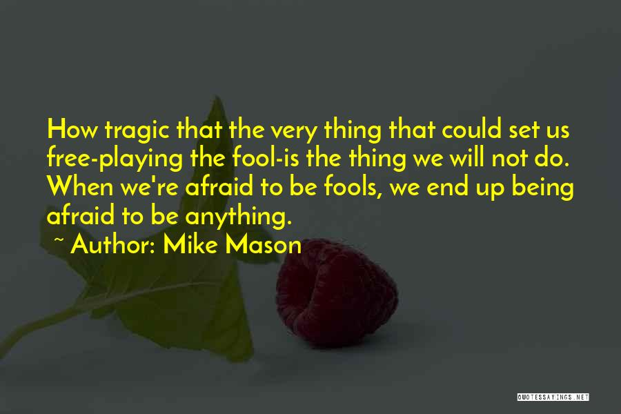 Set Up Quotes By Mike Mason