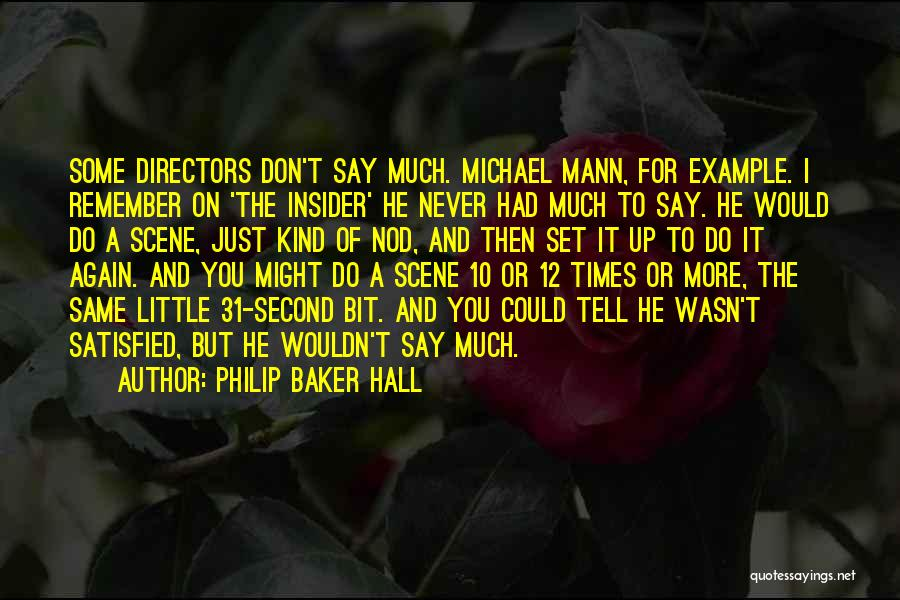 Set Up Quotes By Philip Baker Hall
