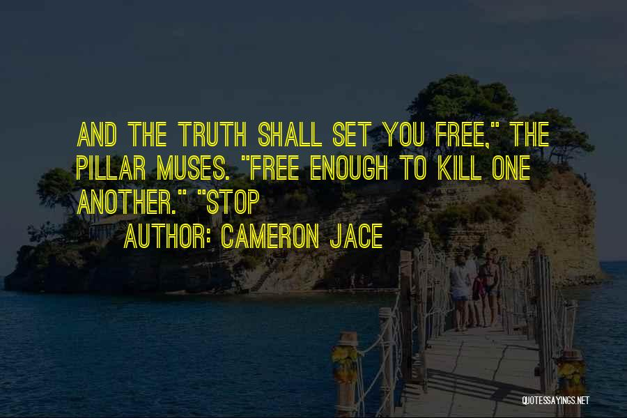 Set You Free Quotes By Cameron Jace