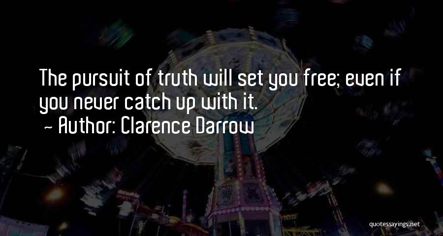 Set You Free Quotes By Clarence Darrow