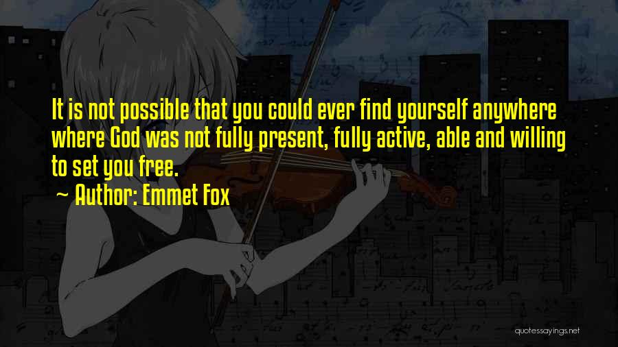 Set You Free Quotes By Emmet Fox
