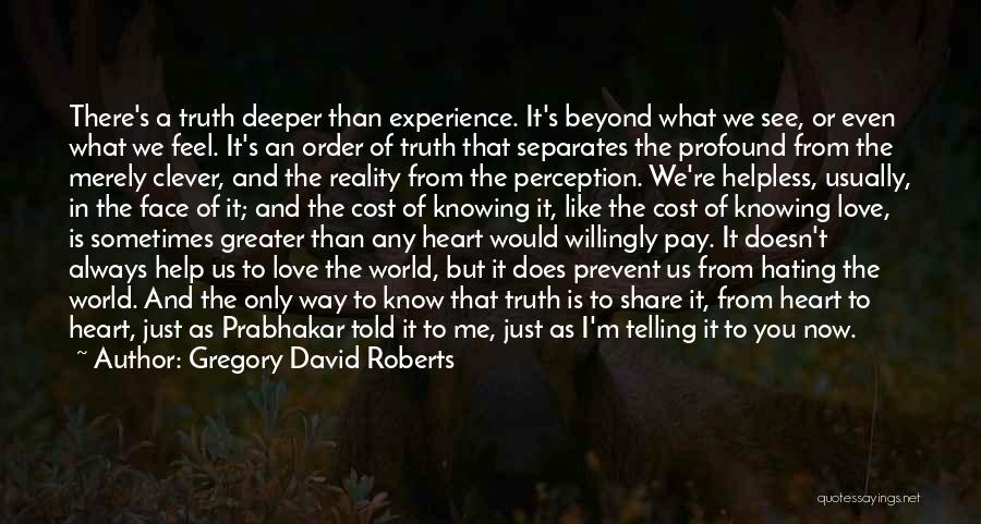 Set You Free Quotes By Gregory David Roberts