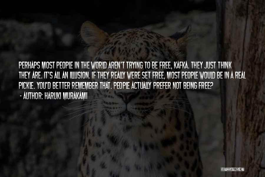 Set You Free Quotes By Haruki Murakami