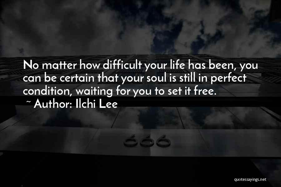 Set You Free Quotes By Ilchi Lee