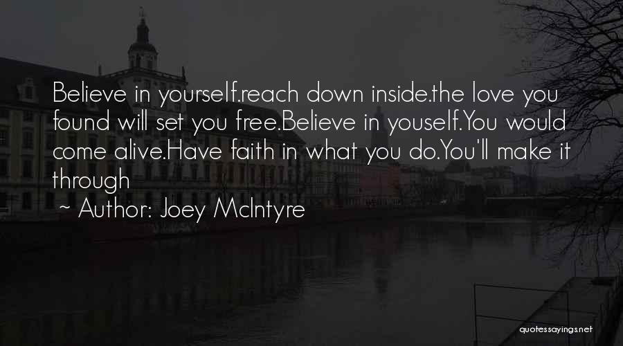 Set You Free Quotes By Joey McIntyre
