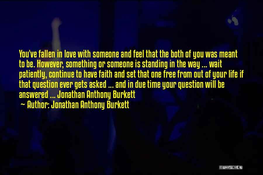 Set You Free Quotes By Jonathan Anthony Burkett
