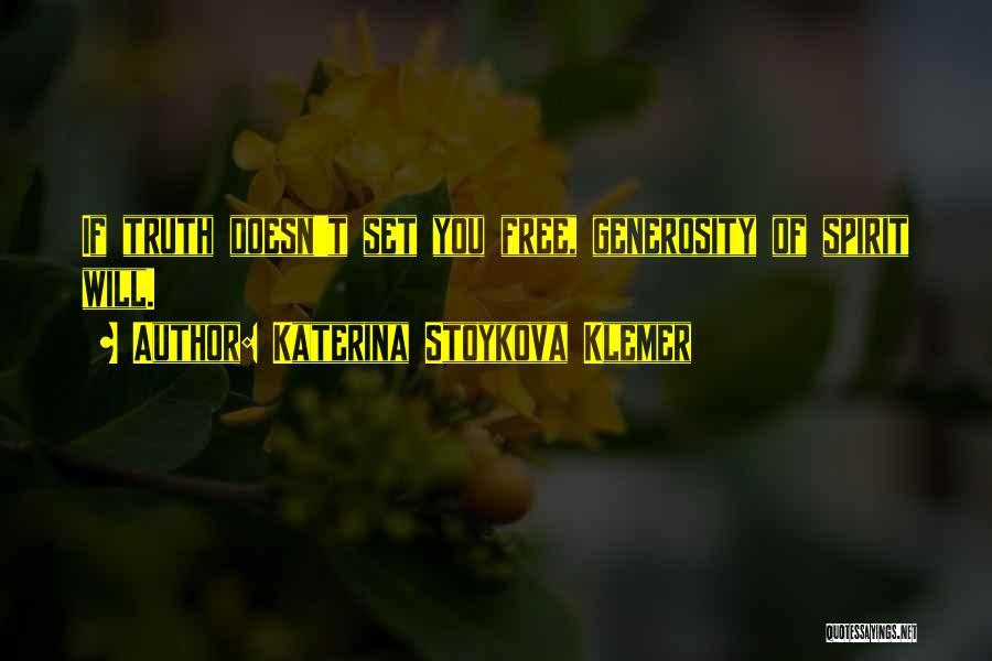 Set You Free Quotes By Katerina Stoykova Klemer