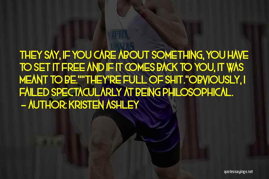 Set You Free Quotes By Kristen Ashley