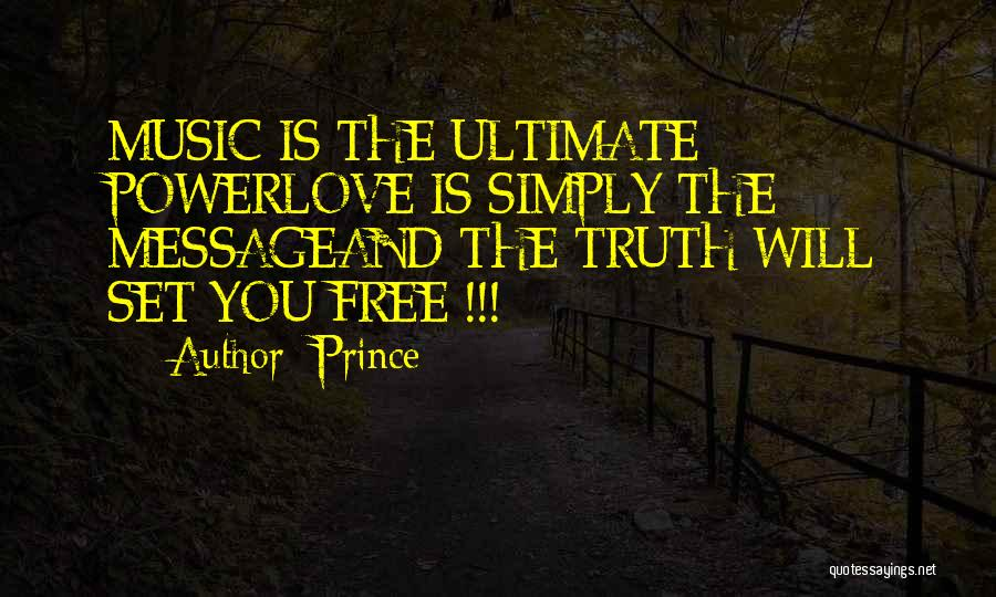 Set You Free Quotes By Prince