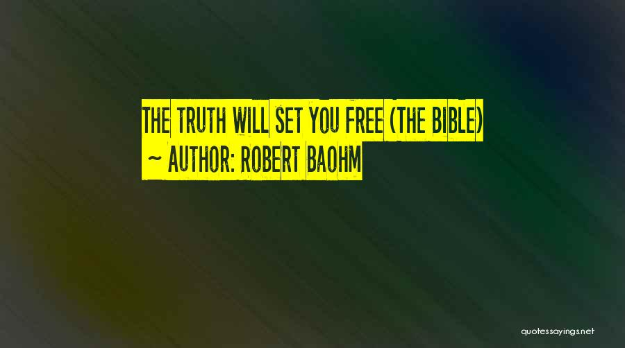 Set You Free Quotes By Robert Baohm