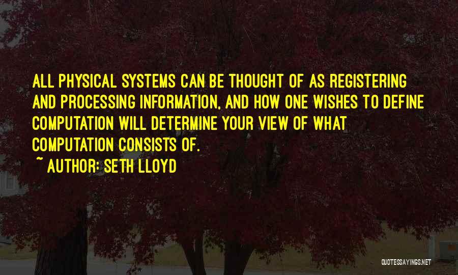Seth Lloyd Quotes 1155534