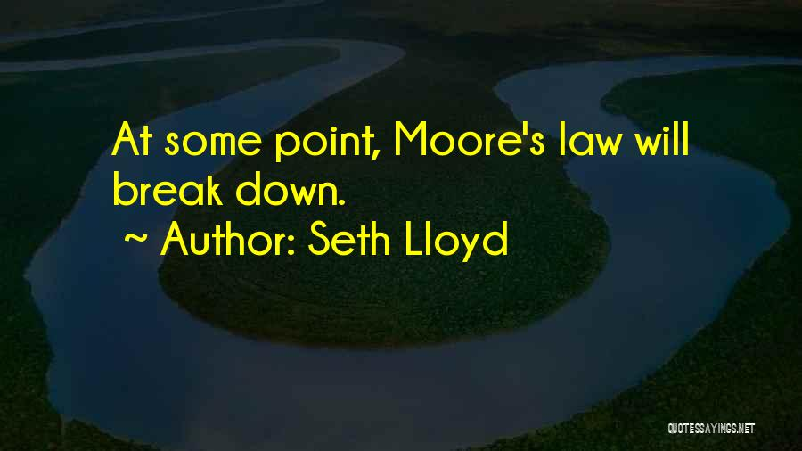 Seth Lloyd Quotes 1388852