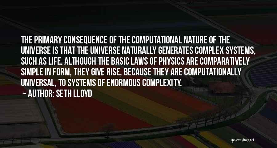 Seth Lloyd Quotes 411595