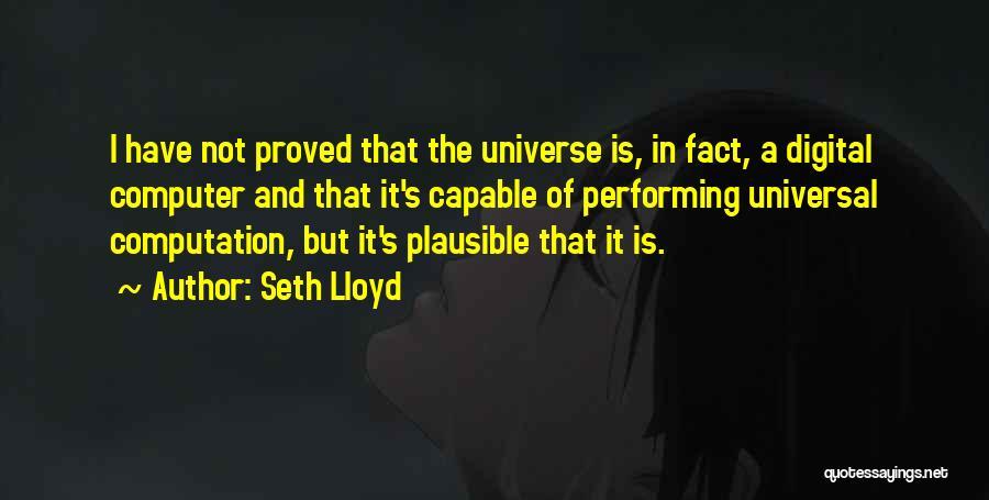 Seth Lloyd Quotes 649294