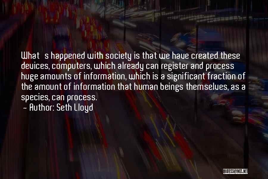 Seth Lloyd Quotes 704131